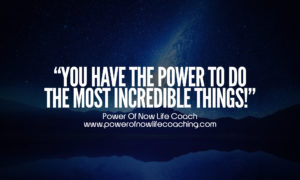 You Have The Power To Do The Most Incredible Things